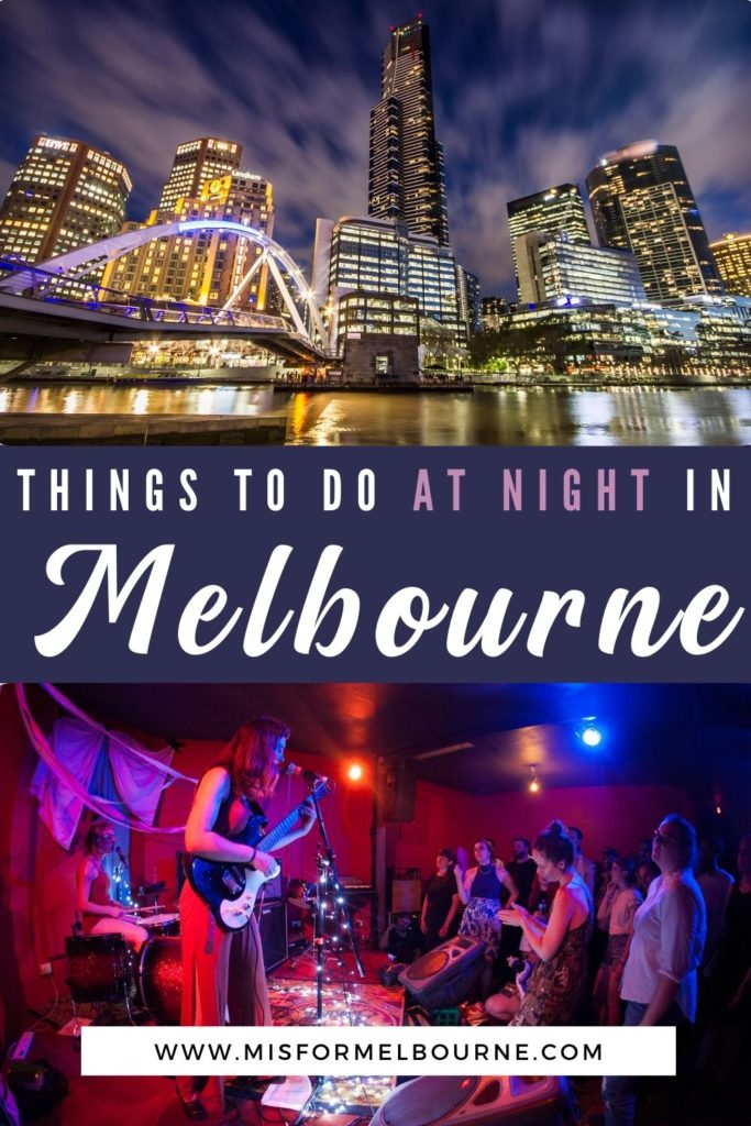 Visiting Melbourne and looking for fun things to do in Melbourne at night? This guide to Melbourne at night has you covered! | Melbourne | Melbourne Australia | Melbourne Nightlife | Melbourne at Night | Things To Do in Melbourne at Night | Things To Do at Night in Melbourne | Melbouren City Guide | Melbourne Travel Guide | Things To Do in Melbourne | Melbourne Attractions at Night | Melbourne Live Music | Melbourne Itinerary | What To Do in Melbourne | Melbourne Attractions